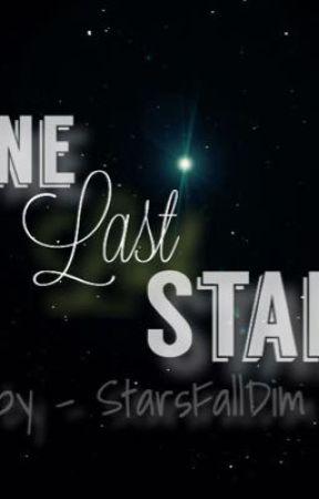 One Last Star ✩ by StarsFallDim