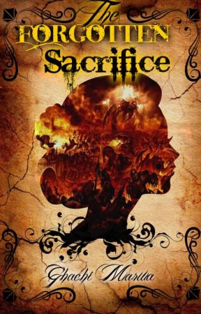 The Forgotten Sacrifice by ghmarwa
