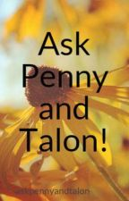 Ask Penny and Talon! by askpennyandtalon