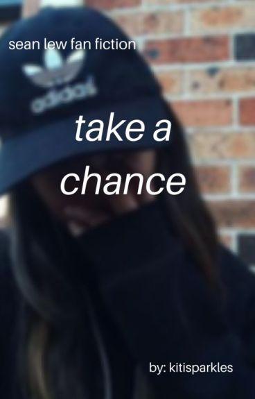 Take A Chance | Sean Lew | Book Two |