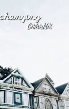 Changing (Fuller House) by GMWislifeX
