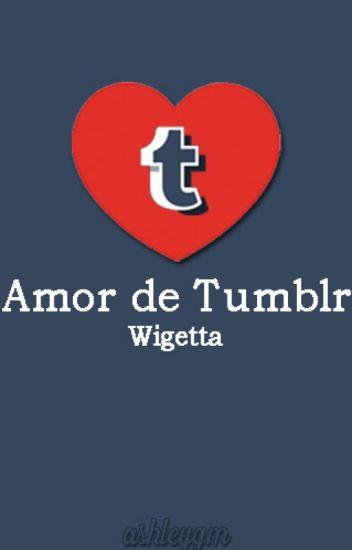 AMOR DE TUMBLR (WIGETTA).