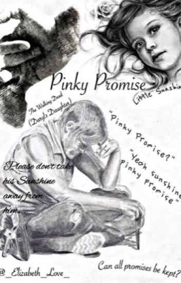 Pinky Promise ||Daryl's Daughter|| The Walking Dead