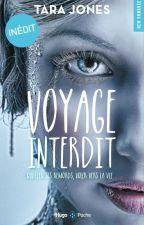 Voyage Interdit  by ThaliaThalia1