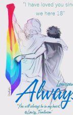 Always |L.S| by Louisspank