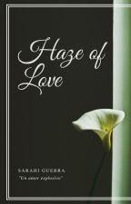 Haze of love.{L.S}Omegaverse.  by Azullula