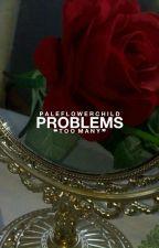 problems + k.sj by paleflowerchild