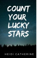 Count your lucky stars by HeidiCatherineAuthor