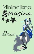 Minimalismo y música by BasiMichaelis
