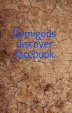 Demigods discover facebook by KatLuv13