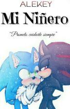 Mi Niñero ||Sonadow by _Alekey_