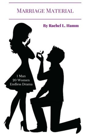 Marriage Material by RachelHamm