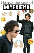 Harry's The Type Of Boyfriend♡. by BeingKellyStyles