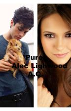 Pure (Alec Lightwood) -ON HOLD by aliciacas12