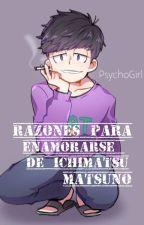 Razones para enamorarse de Ichimatsu Matsuno.~ by WalalaPlz
