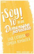 ¡Soy yo! [Comedia-Romántica] by LJunho