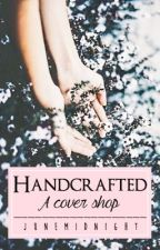 Handcrafted [CLOSED] - Temporary by JuneMidnight