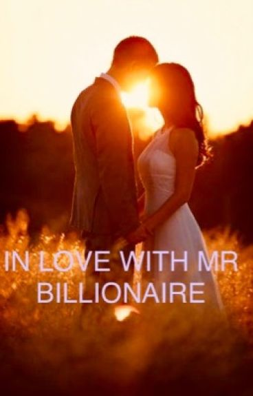 IN LOVE WITH MR BILLIONAIRE (ON HOLD)