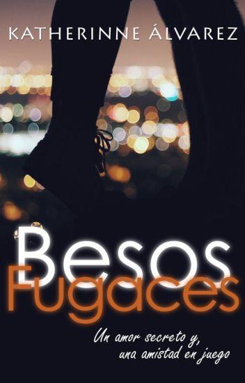 Besos fugaces © [COMPLETA]