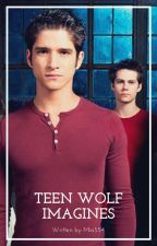 Teen Wolf Imagines by Mia554