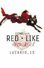 Red Like Roses >°Rwby rants. by Lucario_13