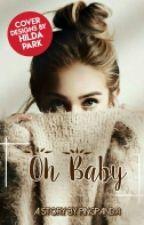 Oh Baby by Pingpanda