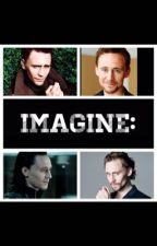 Tom Hiddleston Imagines by Aidanturnerimagines