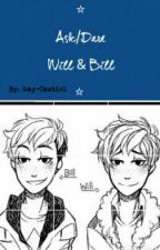⭐ Ask/Dare Will & Bill ⭐ [Discontinued] by demigodtbh