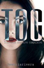 Toc. by Mmariarivera