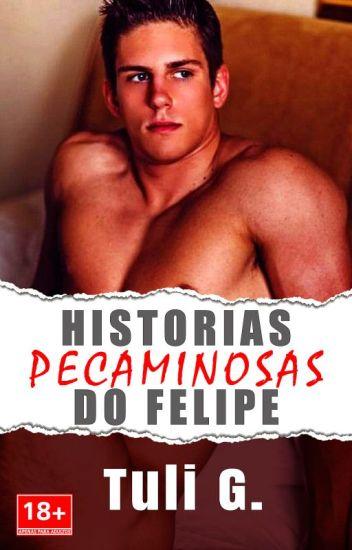 HISTORIAS E AVENTURAS DO FELIPE [Contos Gay] [+18]