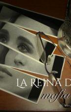 La Reina De La Mafia  #PremiosSilver2016 by monarrz