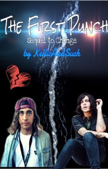 The First Punch (sequel to Change) | kellic (boyxboy)