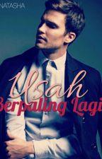 Usah Berpaling Lagi by FarisyaNatasha
