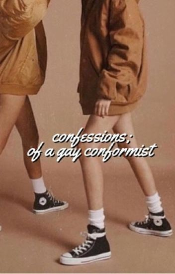 confessions of a gay conformist