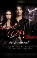 Dark Billionaire(#Wattys2016) by Narrowest