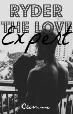 Ryder the Love Expert (Protector #4) | #Wattys2016 by 3dream_writer3