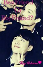 Kaisoo BestFriend Or Boyfriend ? by MeykioRei