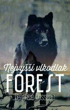 Forest-Nejvyšší vlkodlak*DOKONČENO*#Wattys2016 by BeatrisieRosseau