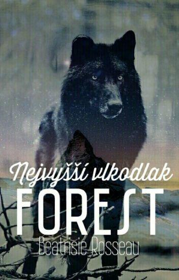 Forest-Nejvyšší vlkodlak ||DOKONČENO||