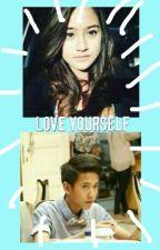 Love Yourself. by lalalacom