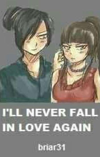 I'll Never Fall In Love Again ( Rogura Fanfic)