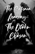 The Safiara Academy: The Otoku Chosen (COMPLETED) by xjadeannedgsx