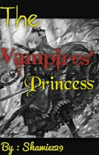 The Vampires' Princess[Original] Chapter 1-2 Under Edit by Shawiez29