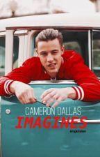 Cameron Dallas Imagines by kingkirsten