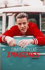 Cameron Dallas Imagines by kingkirsten