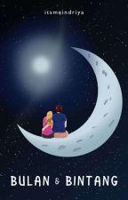 Bulan & Bintang by ItsmeIndriya_