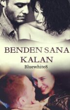 Benden Sana Kalan by bluewhite8