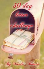 30 day letter challenge by Wierdo_Monster