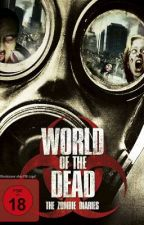 World of The Dead by KenWinchester