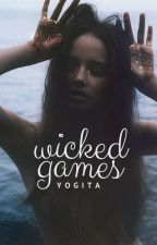 Wicked Games by serenesirens